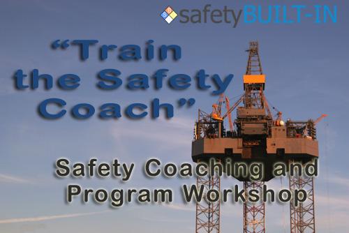 """Train the Safety Coach"" Program Stewardship Workshop"
